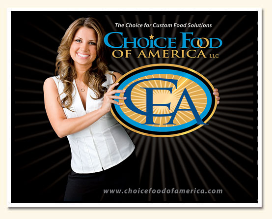 Choice Food of America - The Choice for Custom Food Solutions